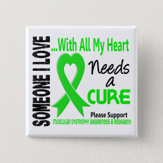 Muscular Dystrophy Needs A Cure 3 15 Cm Square Badge