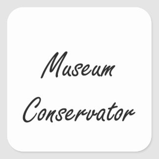 Museum Conservator Artistic Job Design Square Sticker