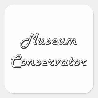Museum Conservator Classic Job Design Square Sticker