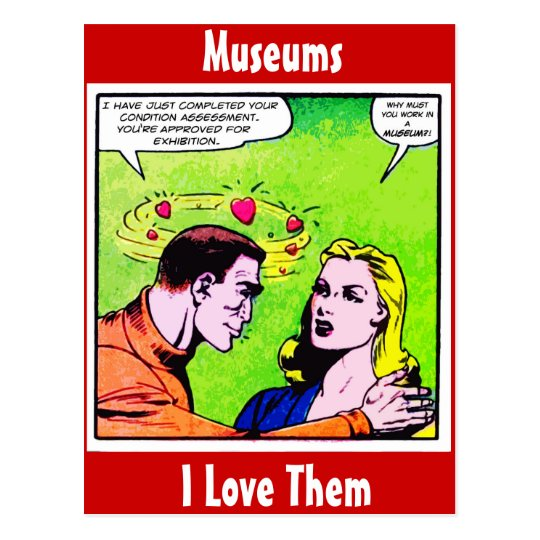 Museums - I Love Them. Postcard