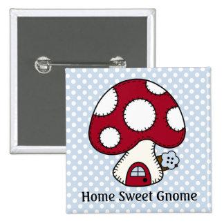 Mushroom Toadstool Fairy House Home Sweet Gnome Pinback Button