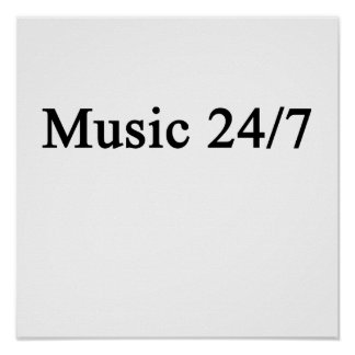 Music 24/7 poster