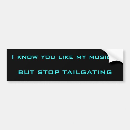 Music and Tailgatin Bumper Stickers