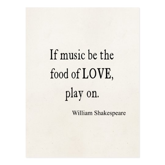 Music Be the Food of Love Shakespeare Quote