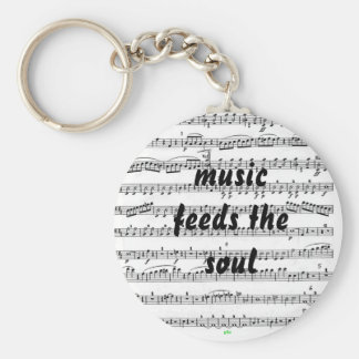 Music Feeds the Soul Key Ring