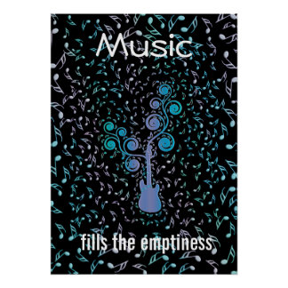 Music Fills the Emptiness Guitar and Notes Poster