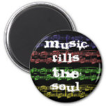 Music Fills The Soul Magnet