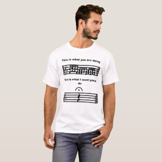 Music Humor Be Silent t-shirt