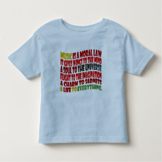 Music is a Moral Law Toddler T-Shirt