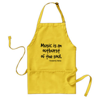Music Is An Outburst Of The Soul Gift Standard Apron