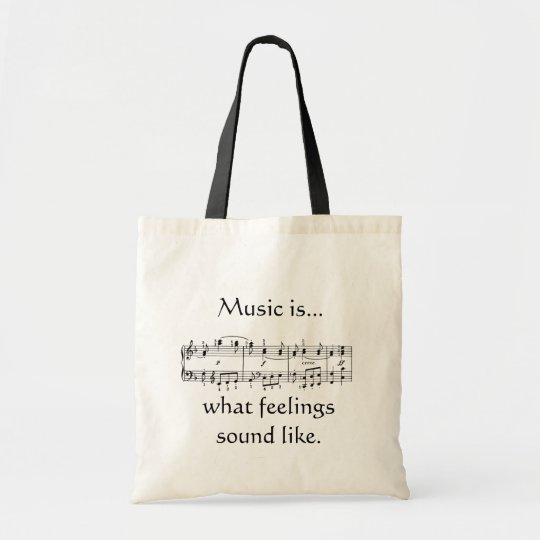 Music is Feeling Tote Bag
