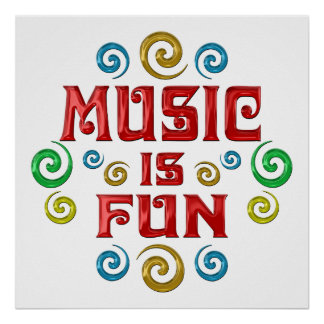 Music is FUN Poster
