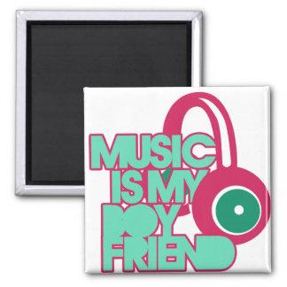 Music is my Boyfriend Magnet