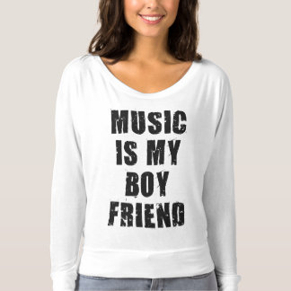 Music Is My Boyfriend Shirt