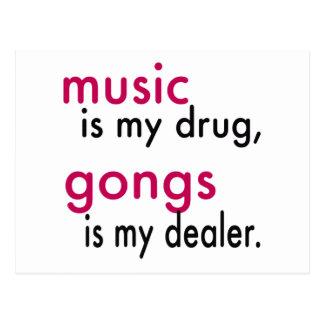 Music Is My Drug, Gongs Is My Dealer Postcard