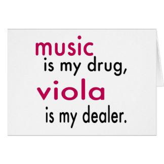 Music Is My Drug, Viola Is My Dealer Greeting Cards