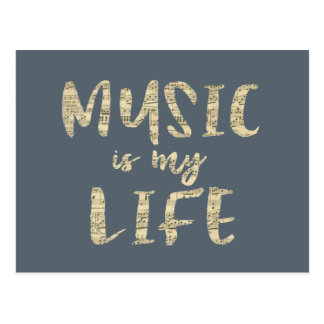 Music is my Life Quote Postcard