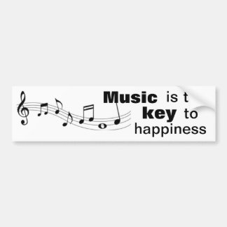 Music is the key to happiness - bumper sticker