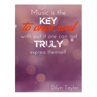 Music is the key to ones soul Postcard