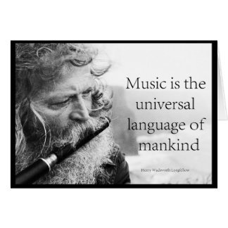 Music is the universal language of mankind card