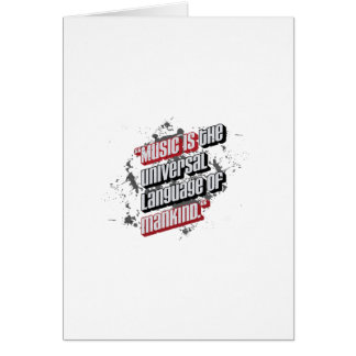 Music is the universal language of mankind. greeting cards