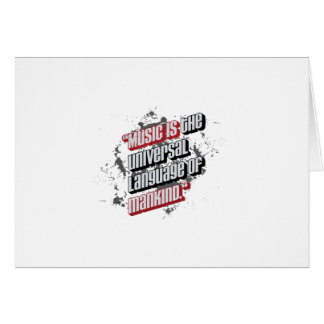 Music is the universal language of mankind greeting card