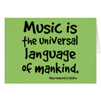 Music Is The Universal Language Of Mankind Gift Card