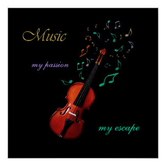 Music ~ My Passion My Escape Violin Poster
