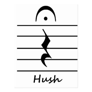 Music Notation Rest with Hush Post Cards