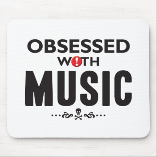 Music Obsessed Mouse Mat
