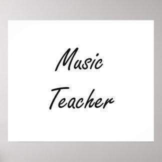 Music Teacher Artistic Job Design Poster