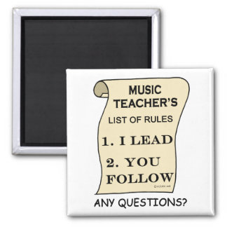 Music Teacher List Of Rules Square Magnet
