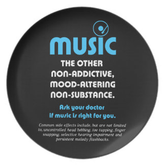 Music: The other non-addictive, mood-altering… Plate