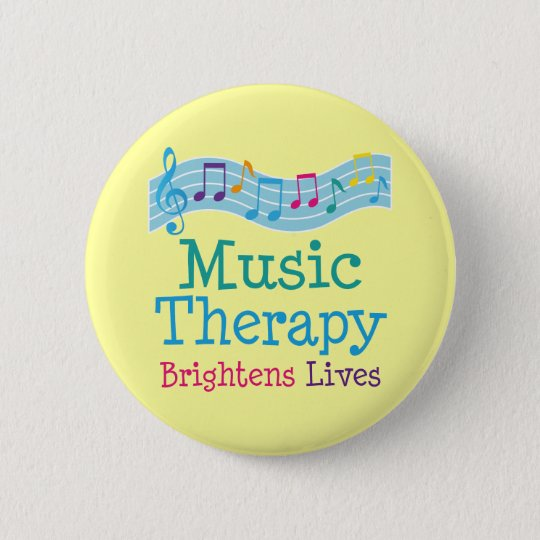 Music Therapy Brightens Lives 6 Cm Round Badge