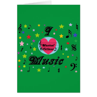 Musical Lifetimes 'I Love Music' Greetings Card