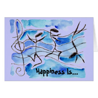 Musical Notes Happiness Is Life Set To Music! Card
