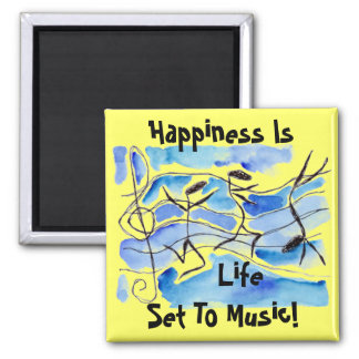 Musical Notes Happiness Is Life Set To Music! Magnet
