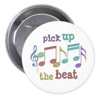 Musical Notes Linear Multicolor PICK UP THE BEAT 7.5 Cm Round Badge
