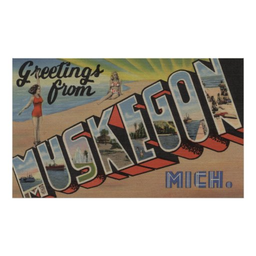 Muskegon, Michigan - Large Letter Scenes 2 Poster