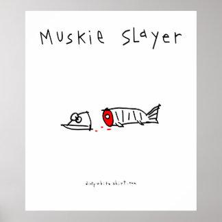 Muskie Slayer Print