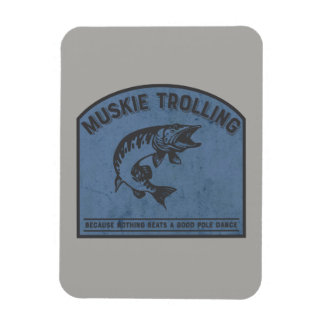 Muskie Trolling Humour Fish Magnet