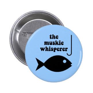 muskie whisperer fishing 6 cm round badge