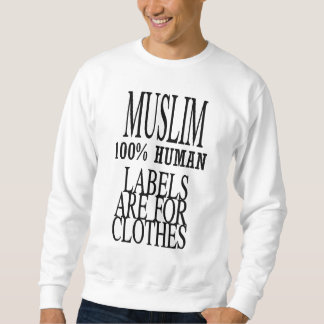 Muslim, labels are for clothes pull over sweatshirt