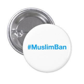 #MuslimBan 3 Cm Round Badge