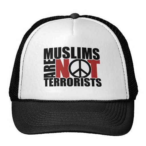 Muslims are not terrorists cap hats