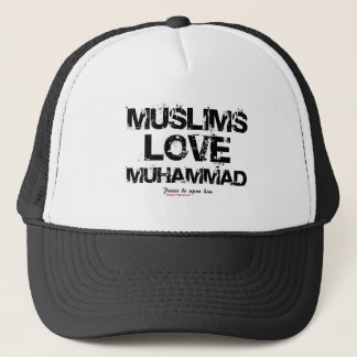 Muslims Love Muhammad Trucker Hat