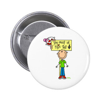 Must Be This Tall 6 Cm Round Badge