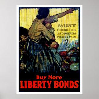 Must Children Die Buy More Liberty Bonds Poster