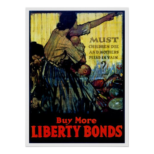 Must Children Die ~ Buy More Liberty Bonds Poster