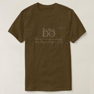 Must Do: Leonardo Da Vinci Quote T-Shirt